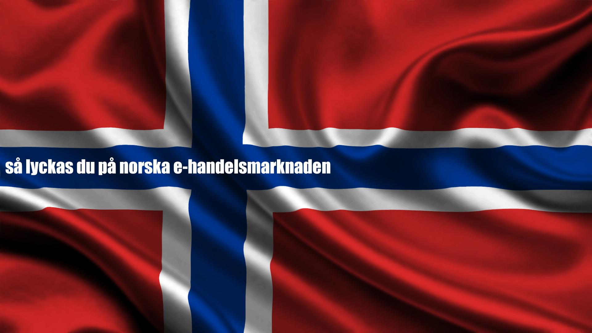 Tips - lyckas på den norska e-handelsmarknaden